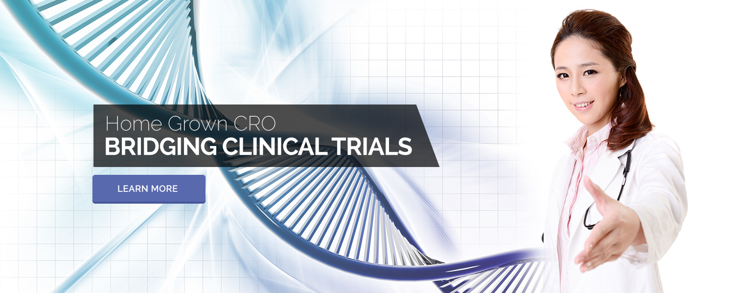 Home Grown CRO Bridging Clinical Trials - Learn More
