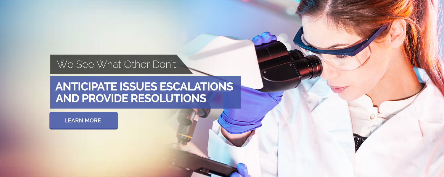 We See What Others Don't, Anticipate Issues Escalations And Provide Resolutions - Learn More